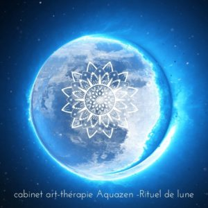 rituel-de-lune-nouvelle-lune-cabinet-art-therapie-aquazen-july-toujan